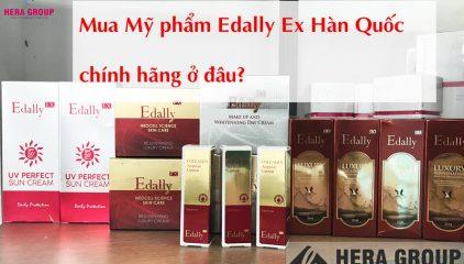 Mua Mỹ phẩm Edally Ex Hàn Quốc chính hãng ở đâu tốt nhất?